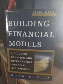 Building Financial Models:A guide to creating and interpreting financial statements
