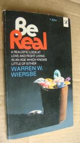 be real! a realistic look at love and right living in an age which knows little of either  稀见书