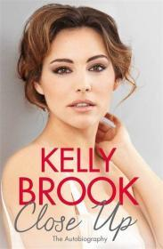 英文原版 凯莉·布鲁克 Kelly Brook 自传Close Up: The Autobiography 精装硬皮