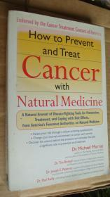 How to Prevent and Treat Cancer With Natural Medicine 英文原版16开