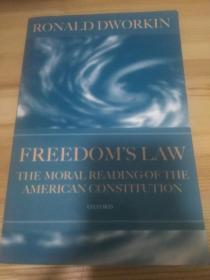 Freedoms Law: The Moral Reading of the American Constitution(英语原版 平装本)自由的法:对美国宪法的道德解读