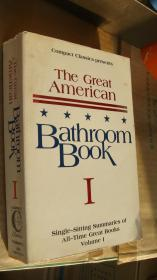 THE GREAT AMERICAN:BATHROOM BOOK I:single-sitting summaries of All-Time Great books Vol 1  英文原版 消闲文学集 24开厚本