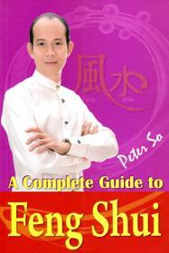 A Complete Guide to Feng Shui/PETER SO/圓方出版社