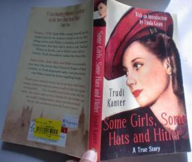 Some Girls, Some Hats and Hitler: A True story