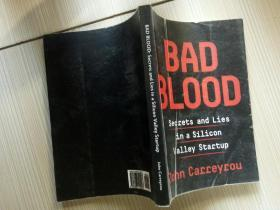 Bad Blood:Secrets And Lies In A Silicon Valley Startup