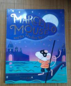 MARCELLO MOUSE and the MASKED BALL(英文绘本)