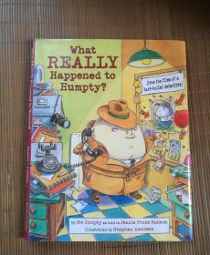What REALLY Happened to Humpty?(英文绘本)