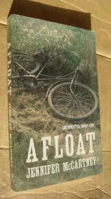 Afloat【漂浮,詹妮弗.麦卡特尼,英文原版20开】 (uncorrected proof copy)