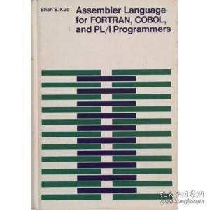 【英文原版汇编语言专著】 Assembler language for FORTRAN,COBOL,and PL/1 programmers
