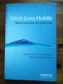 Work Goes Mobile: Nokias Lessons from the Leading Edge / 全球无缝办公: 诺基亚全球移动战略
