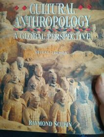 Cultural Anthropology: A Global Perspective (Second EDITION)