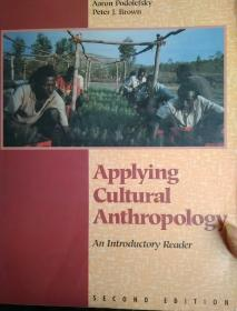Applying Cultural Anthropology: An Introductory Reader (Second EDITION)
