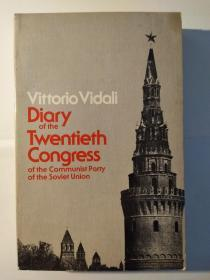 Diary of the Twentieth Congress of the Communist Party of the Soviet Union