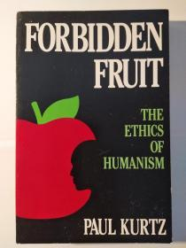 Forbiden Fruit: The Ethics of Humanism
