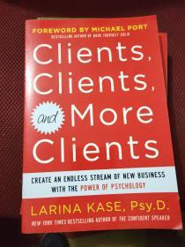 Clients, Clients, and More Clients