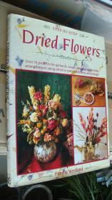 STEP-BY-STEP Dried Flowers《干花艺术》 英文原版 精装10开 彩色图文 (Over 30 projects for garlands,swags,wereaths and festive arrangements using dried or pressed flowers and foliage)