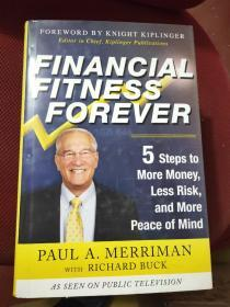 Financial Fitness Forever: 5 Steps to More Money, Less Risk, and More Peace of Mind 英文原版精装