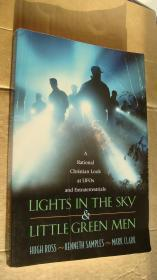 LIGHTS IN THE SKY & LITTLE GREEN MEN:A Rational Christian Look at UFOs 未知宇宙的秘密