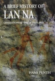 A Brief History Of Lan Na