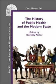 The History Of Public Health And The Modern State