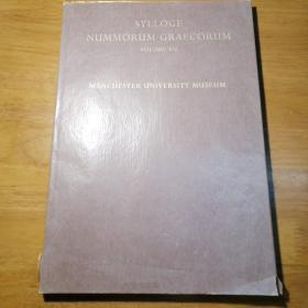 希腊钱币总集:曼彻斯特大学博物馆(Sylloge Nummorum Graecorum, Volumn II, Manchester University Museum)