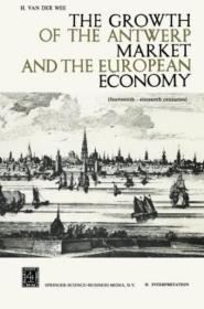The Growth Of The Antwerp Market And The European Economy
