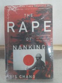 The Rape of Nanking:The Forgotten Holocaust of World War II