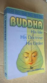 BUDDHA:His Life,His Doctrine,His Order 英文原版 20开 厚本 近新