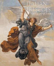 英文原版画册 Italian Frescoes: The Baroque Era, 1600-1800 意大利壁画:巴洛克时代 精装硬皮