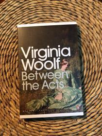 弗吉尼亚·伍尔夫 《幕间》英文原版 Virginia Woolf Between the Acts