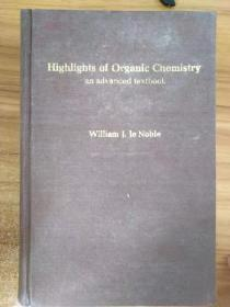 Highlights of Organic Chemistry an advanced textbook有机化学精义