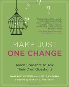 Make Just One Change Teach Students To Ask Their Own Questions