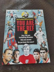 YOU ARE THE REF3 PAUL TREVILLION and KEITH HACKETT 英文版 精装 品好 现货 当天发货
