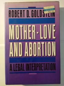 Mother-Love and Abortion: A Legal Interpretation