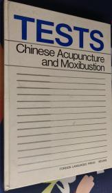 TESTS Chinese Acupuncture and Moxibustion测验中国针灸学