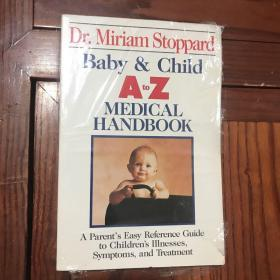Baby and Child A- Z Medical Handbook