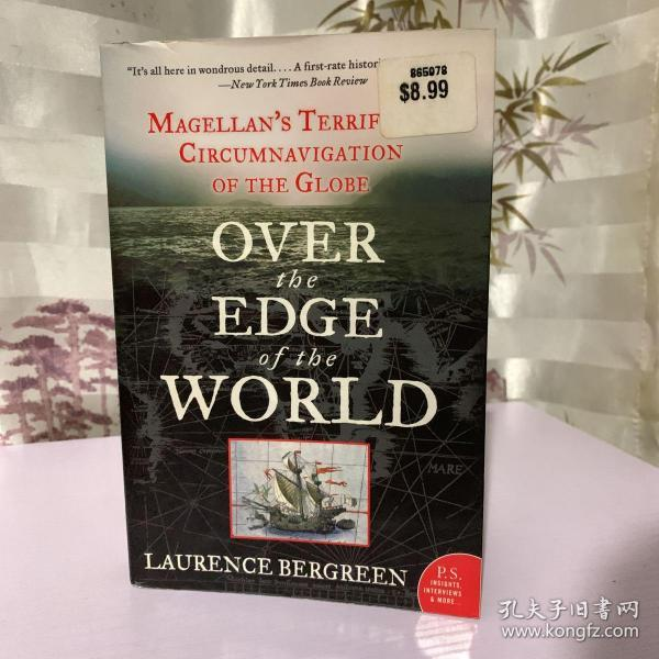 正品现货 Over the Edge of the World: Magellan's Terrifying Circumnavigation of the Globe 【原版英文毛边书】