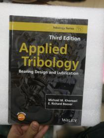 Applied Tribology: Bearing Design and Lubrication (Tribology in Practice Series) 英文原版 应用摩擦学:轴承设计与润滑(实用摩擦学系列)轴承摩擦学原理及应用