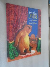 Wombat Divine by Mem Fox 、 Kerry Argent 英文原版 绘本 16开
