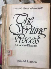 instructor's manual to the writing process:a concise rhetoric
