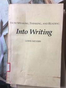 Into Writing: From Speaking, Thinking, and Reading