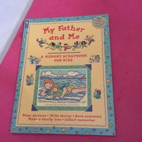 My Father and Me: A Memory Scrapbook for