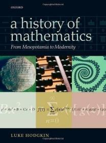 A History of Mathematics:From Mesopotamia to Modernity