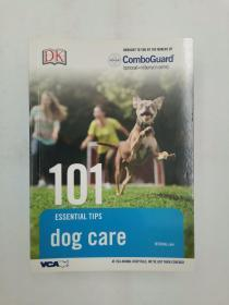 101 Essential Tips: Dog Care Vca 101小贴士:爱犬