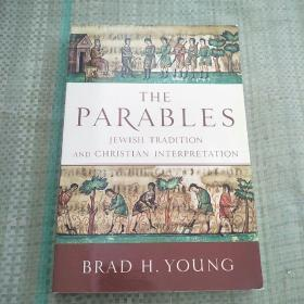 THE PARABLES :JEWISH TRADITION AND CHRISTIAN INTERPRETATION(寓言:犹太传统)平装库存