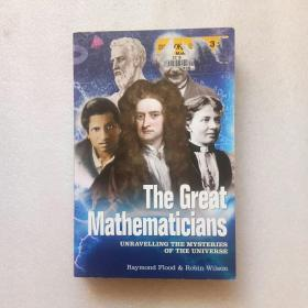 The Great Mathematicians:UnravellingtheMysteriesoftheUniverse(英文原版)