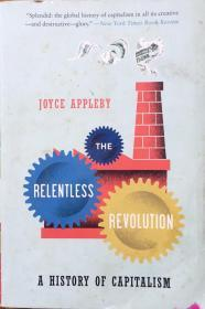 The Relentless Revolution:A History of Capitalism