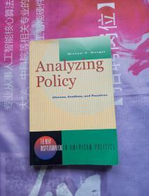 AnalyzingPolicy:Choices,Conflicts,andPractices