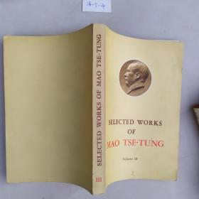 SELECTED WORKS OF MAO THE TUNG  III