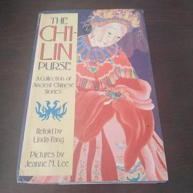 The Ch'i-lin Purse: A Collection of Ancient Chinese Stories(英文原版)